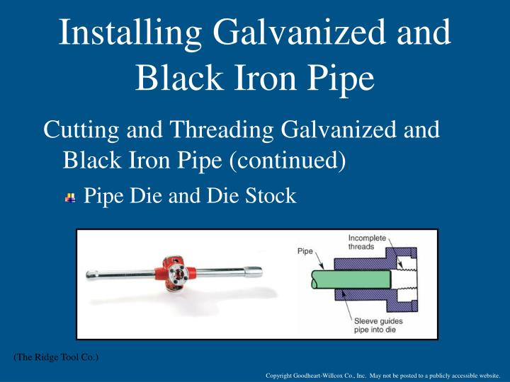 Installing Galvanized and Black Iron Pipe