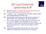 eu legal framework sponsorship ip7