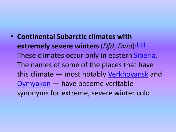 Continental Subarctic climates with extremely severe winters