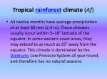 tropical rainforest climate af