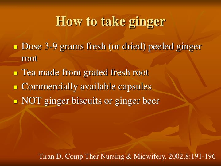 How to take ginger