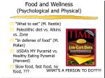 food and wellness psychological and physical
