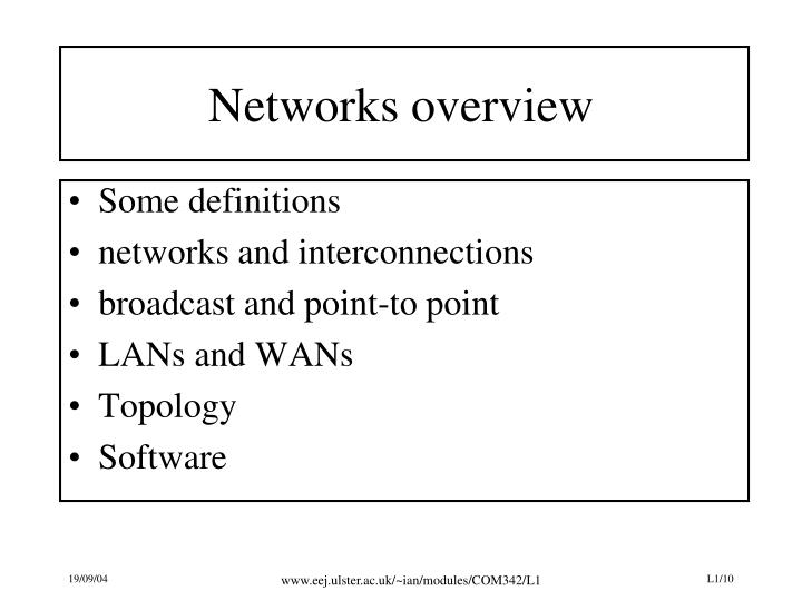 Networks overview