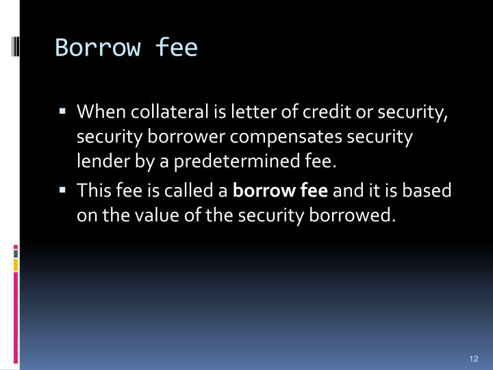 Borrow fee