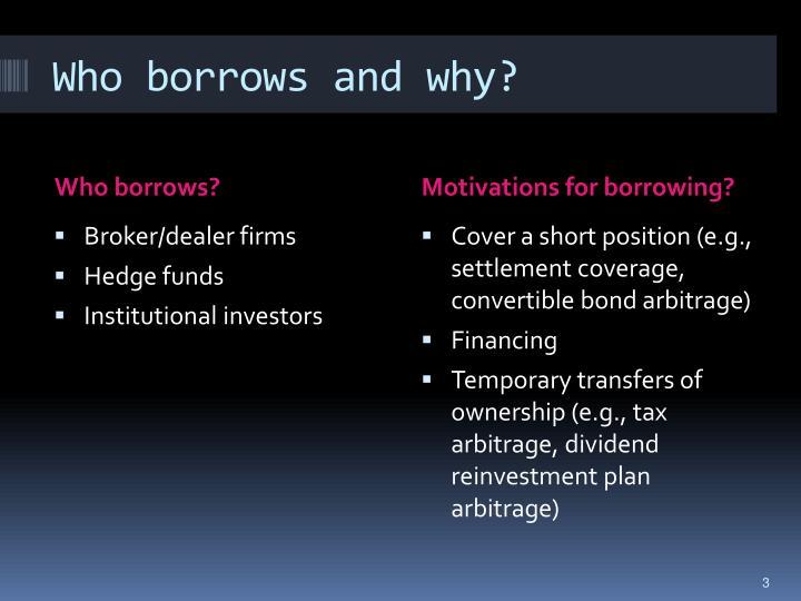 Who borrows