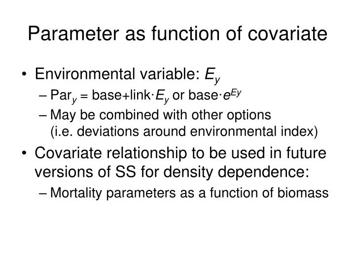 Parameter as function of covariate