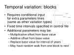 temporal variation blocks