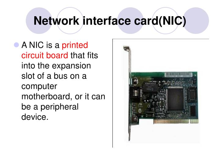 Network interface card(NIC)
