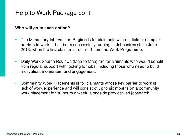 Help to Work Package cont