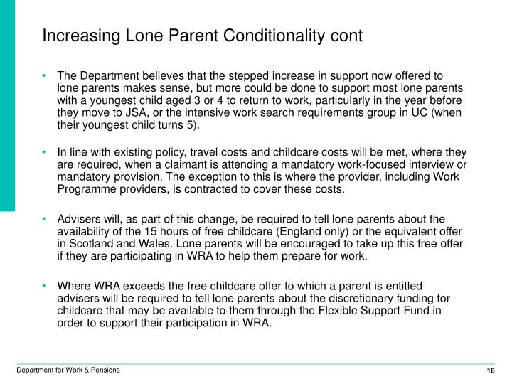 Increasing Lone Parent Conditionality cont