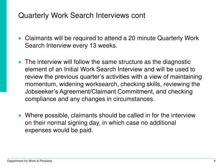 Quarterly Work Search Interviews cont