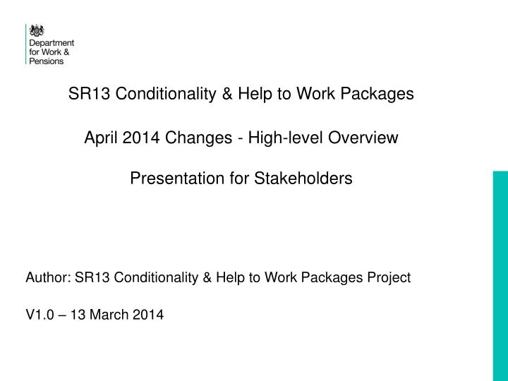 SR13 Conditionality & Help to Work Packages