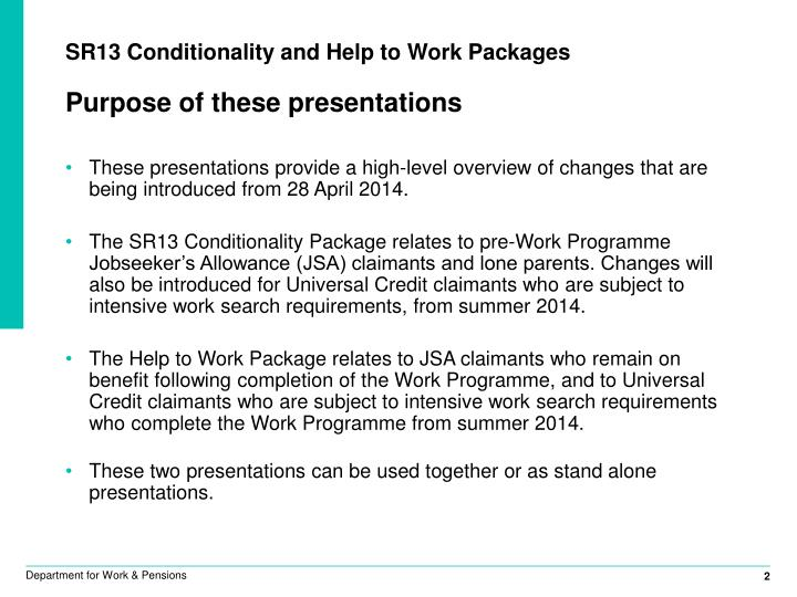 SR13 Conditionality and Help to Work Packages