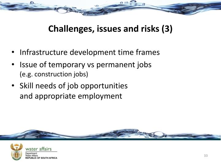 Challenges, issues and risks (3)
