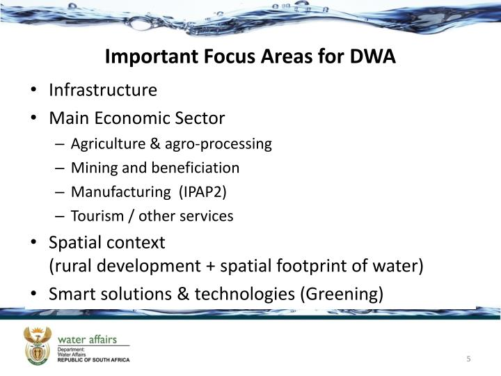 Important Focus Areas for DWA