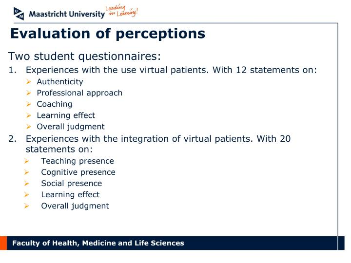 Evaluation of perceptions