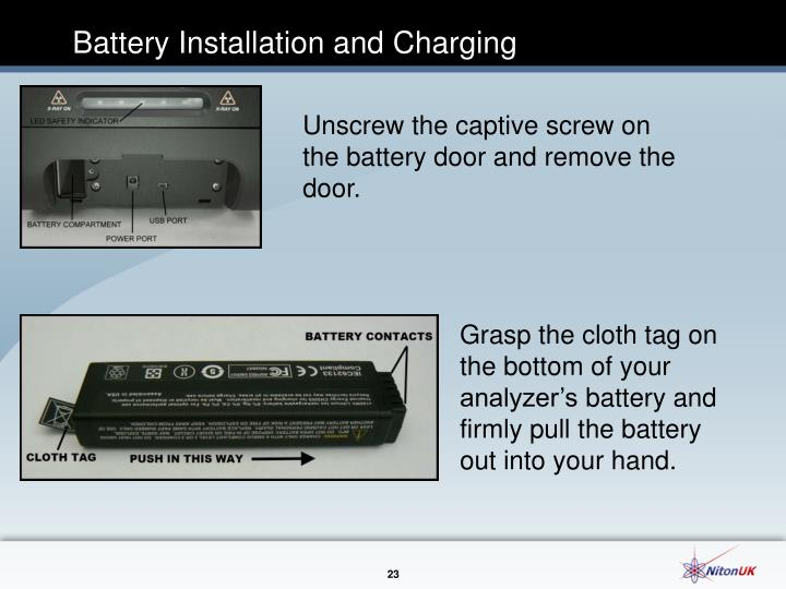 Battery Installation and Charging