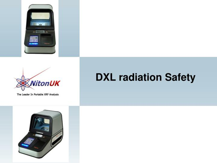 DXL radiation Safety