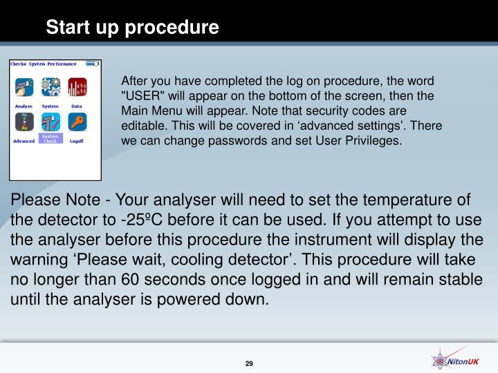 Start up procedure