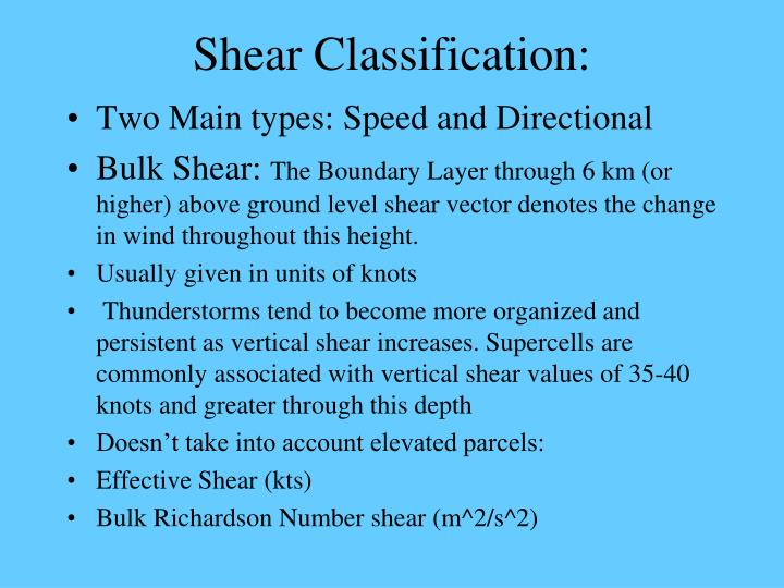 Shear Classification:
