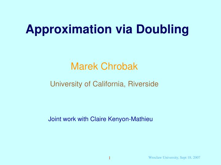 Approximation via Doubling