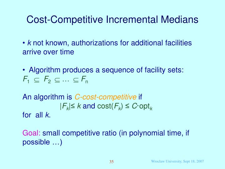 Cost-Competitive Incremental Medians
