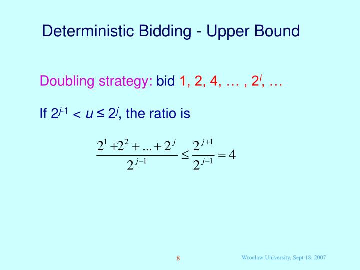 Deterministic Bidding - Upper Bound