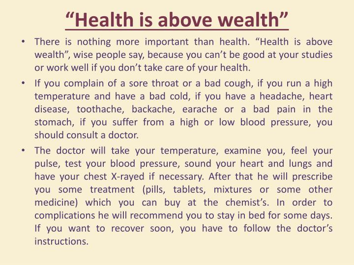 """""""Health is above wealth"""""""