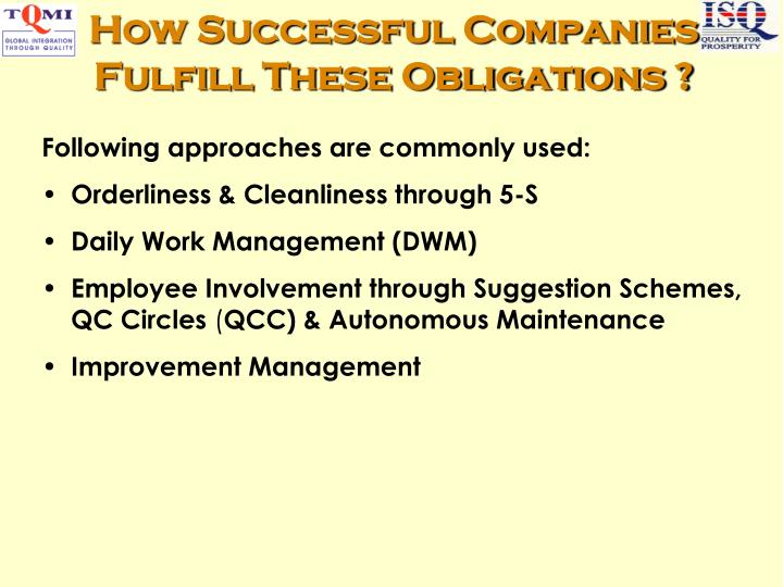 How Successful Companies Fulfill These Obligations ?