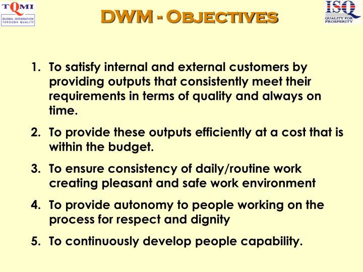DWM - Objectives