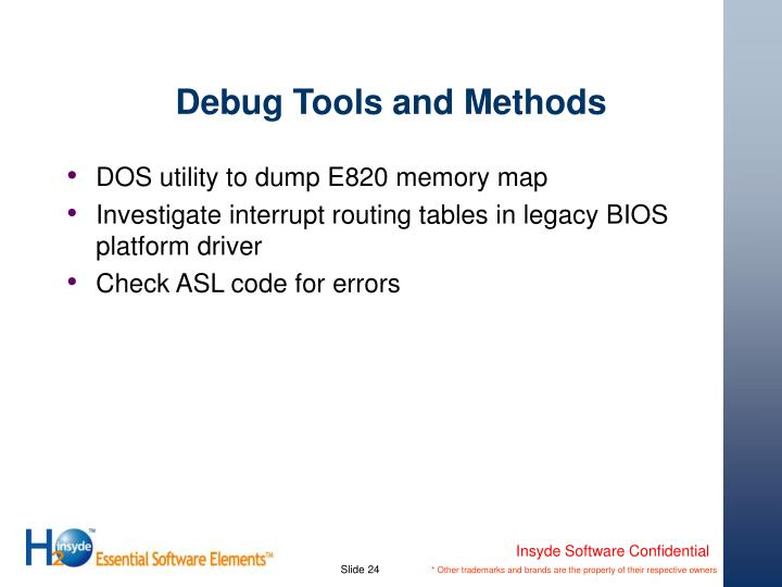 Debug Tools and Methods