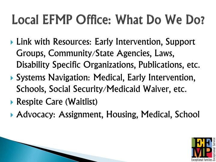 Local EFMP Office: What Do We Do?