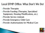 local efmp office what don t we do