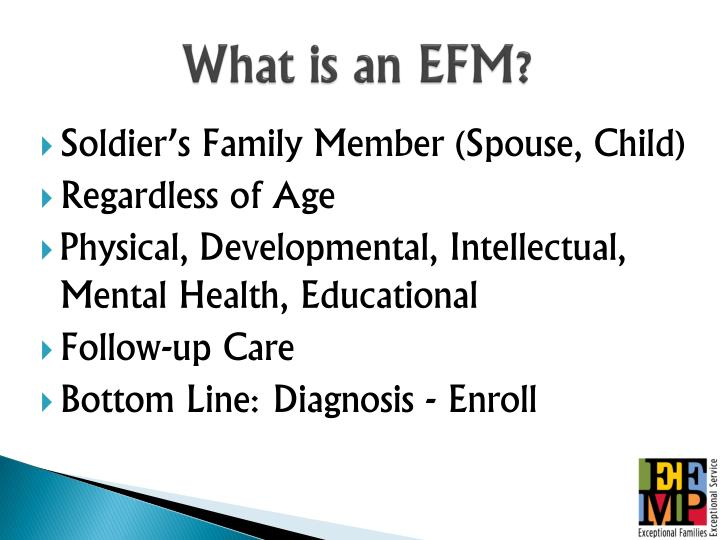 What is an EFM?