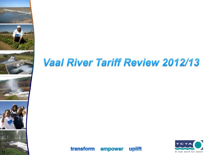 Vaal River Tariff Review 2012/13