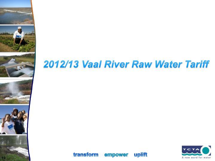 2012/13 Vaal River Raw Water Tariff