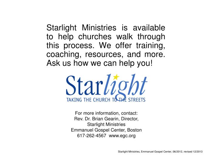 Starlight Ministries is available to help churches walk through this process. We offer training, coaching, resources, and more.