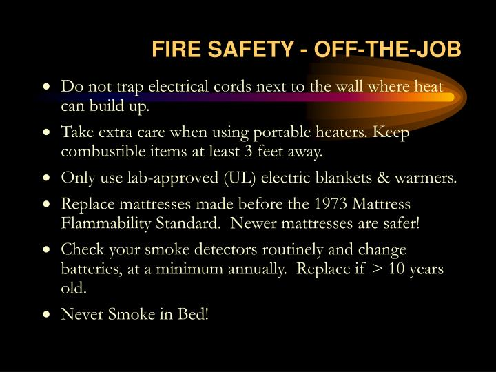 FIRE SAFETY - OFF-THE-JOB