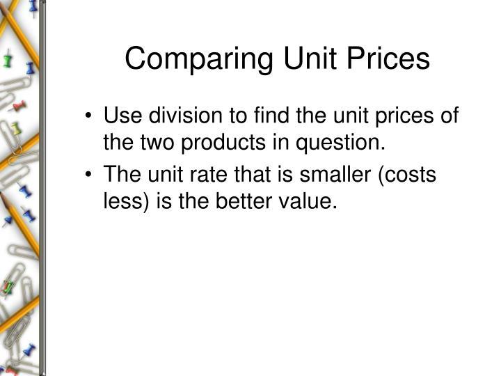 Comparing Unit Prices
