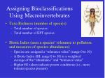 assigning bioclassifications using macroinvertebrates