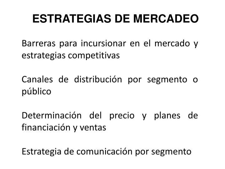 ESTRATEGIAS DE MERCADEO