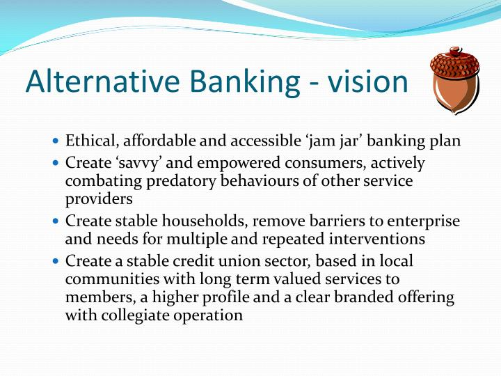 Alternative Banking - vision