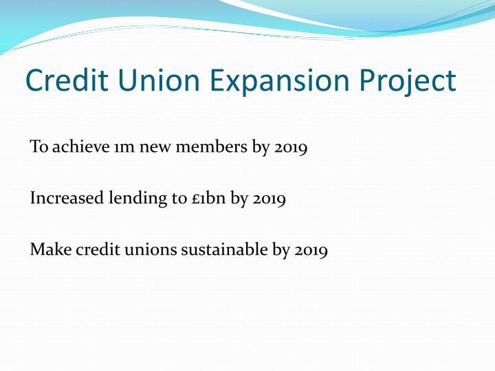 Credit Union Expansion Project