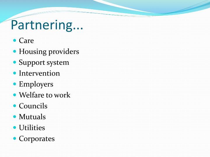 Partnering...