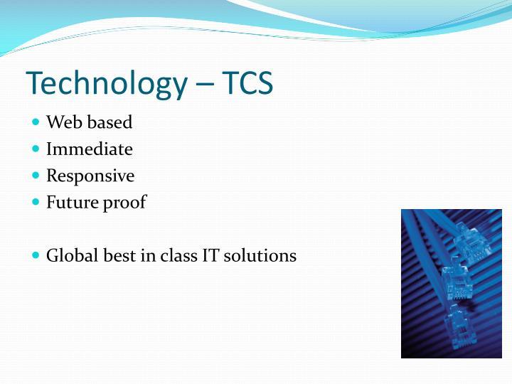 Technology – TCS