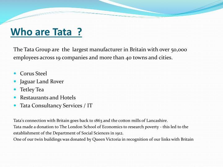 Who are Tata  ?