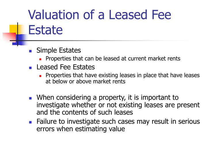 Valuation of a Leased Fee Estate