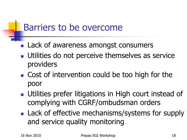 Barriers to be overcome