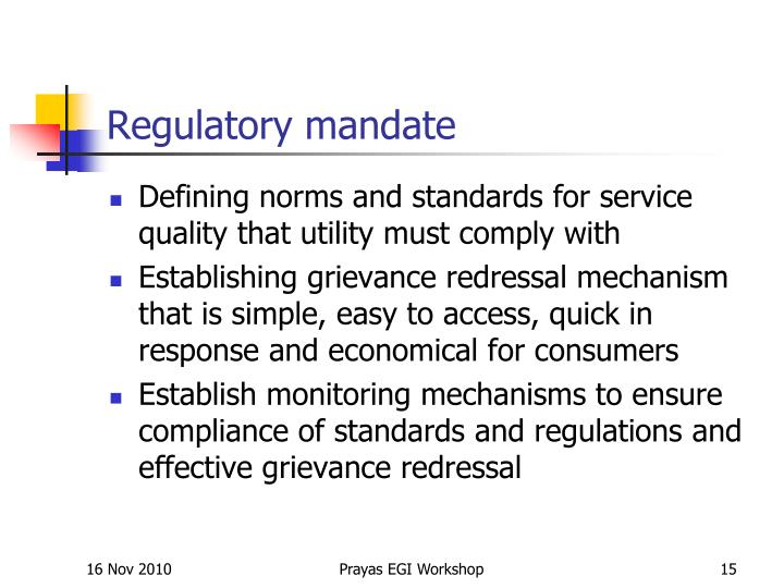 Regulatory mandate