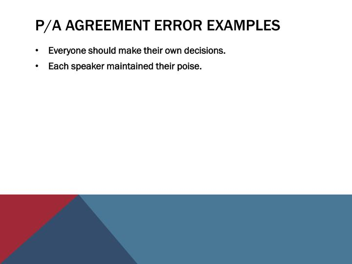 P/A Agreement Error Examples